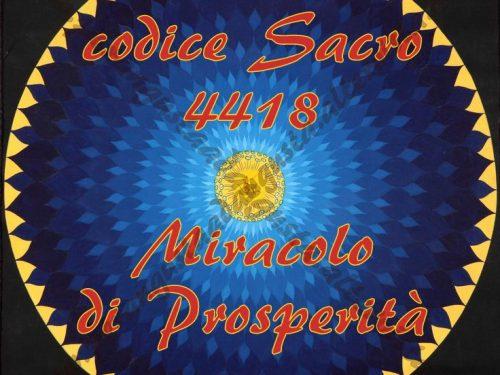 Attivazione del codice Sacro 4418 per ricevere Prosperità