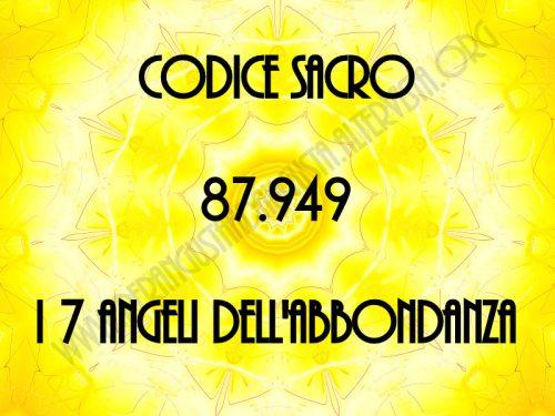 """Attivazione del Codice Sacro 87.949 """"i 7 Angeli dell'Abbondanza"""""""