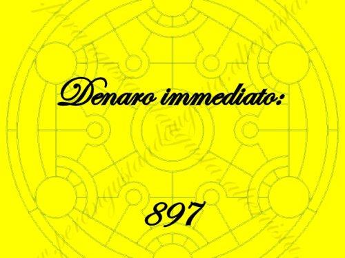 """Attivazione del Codice Sacro """"897 Denaro Immediato"""" con video"""
