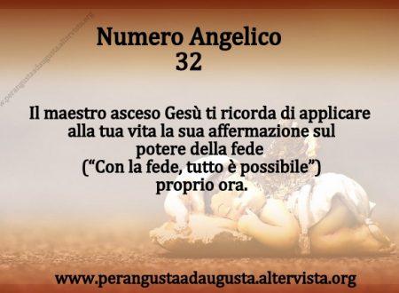 Significato dei Numeri Angelici dal Nr.32 al Nr. 41