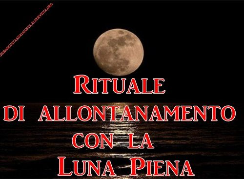 Rituale con la Luna Piena (Rituale di Allontanamento)