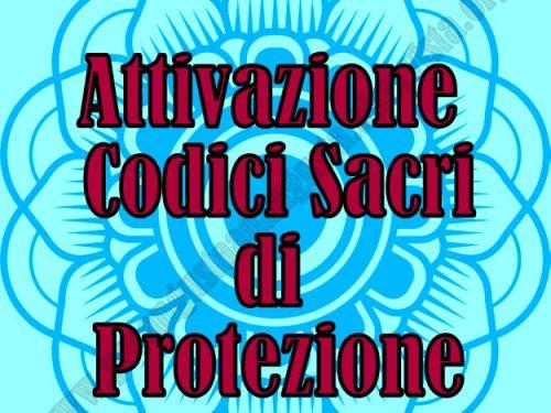 Attivazione dei Codici Sacri per la Protezione