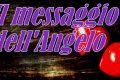 """Il messaggio dell'Angelo """"Abbraccia il nuovo"""""""