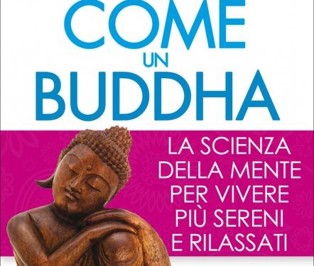Felice come un Buddha (parte 7)