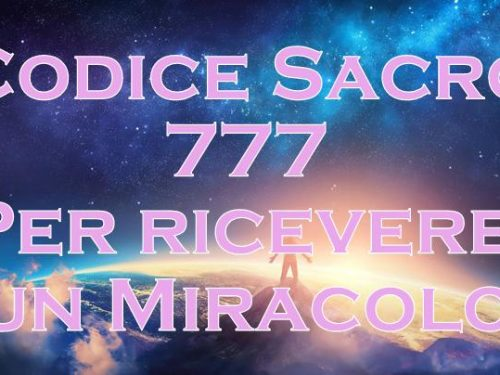 Attivazione del Codice Sacro 777 per ricevere un Miracolo